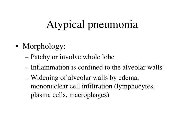Atypical pneumonia