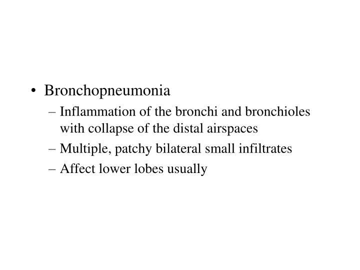 Bronchopneumonia
