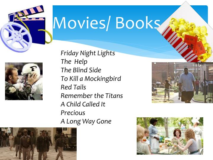 Movies/ Books