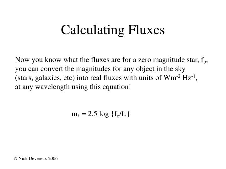 Calculating Fluxes