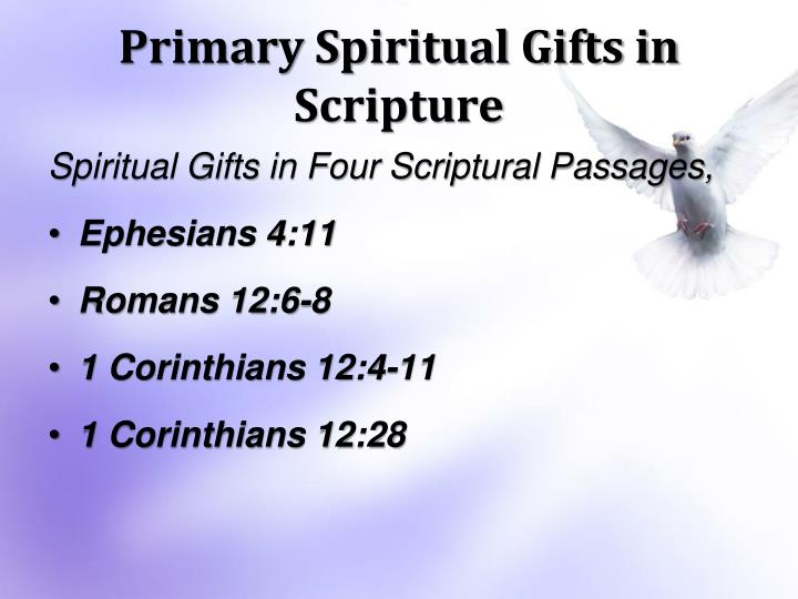 Ppt grace and anointing powerpoint presentation id6340595 primary spiritual gifts in scripture negle Image collections