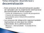 temas emergentes desarrollo local y descentralizaci n4