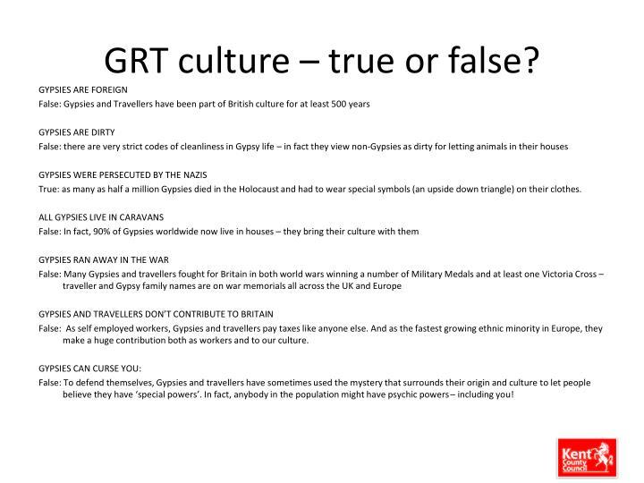 GRT culture – true or false?