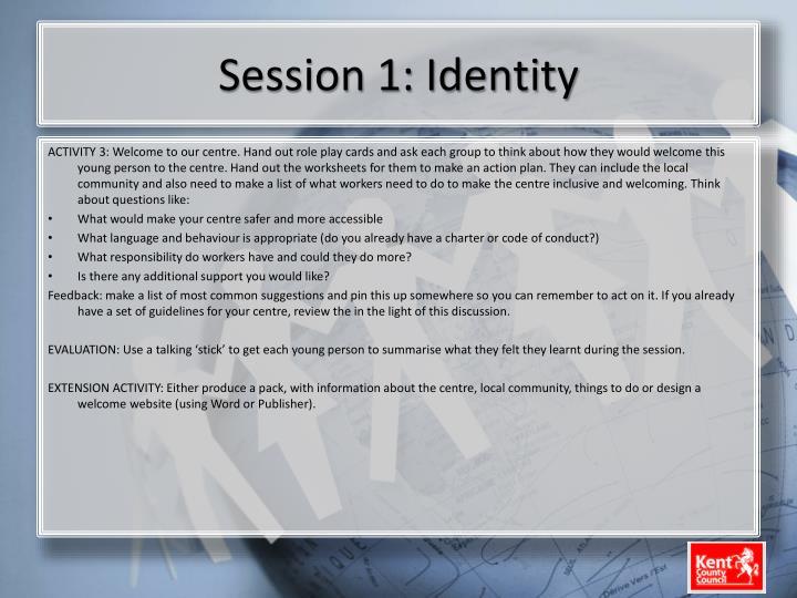 Session 1: Identity