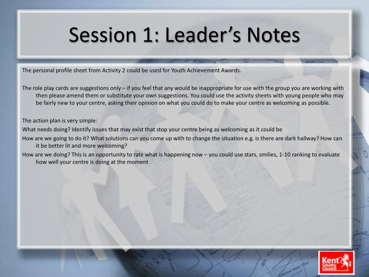 Session 1: Leader's Notes