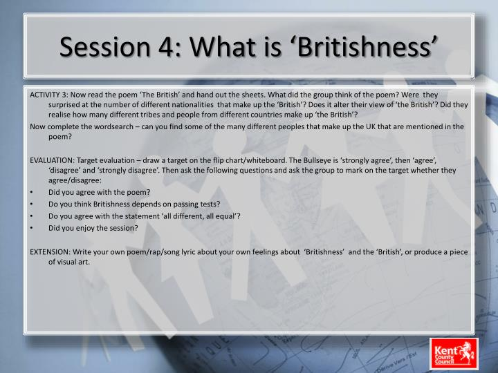 Session 4: What is 'Britishness'