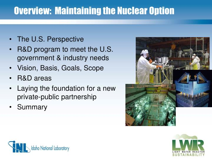 Overview:  Maintaining the Nuclear Option