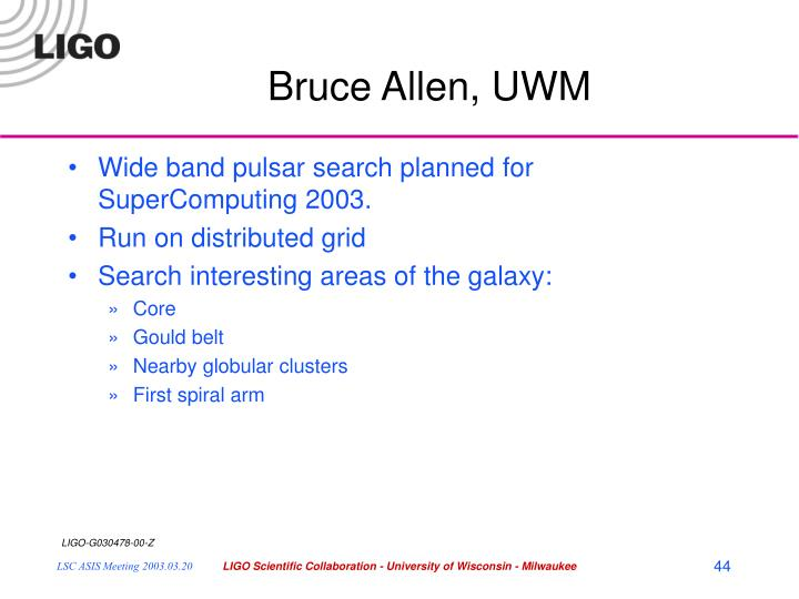 Bruce Allen, UWM
