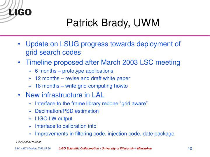 Patrick Brady, UWM