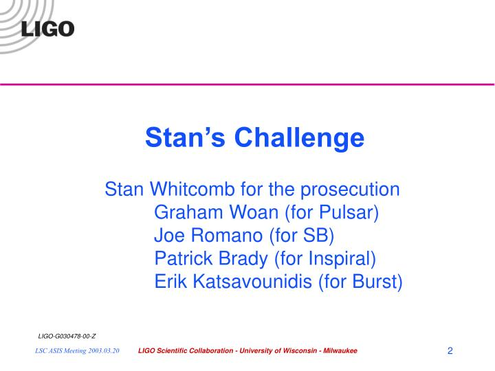 Stan's Challenge