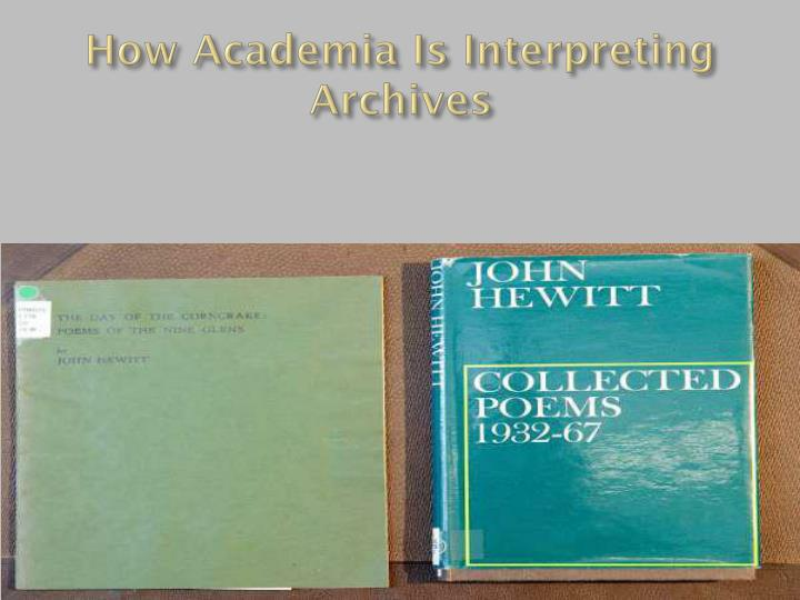 How Academia Is Interpreting Archives