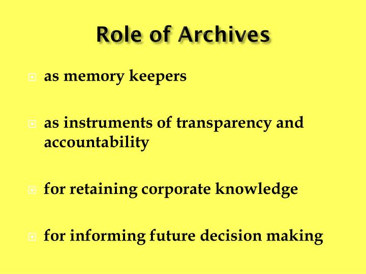 Role of Archives