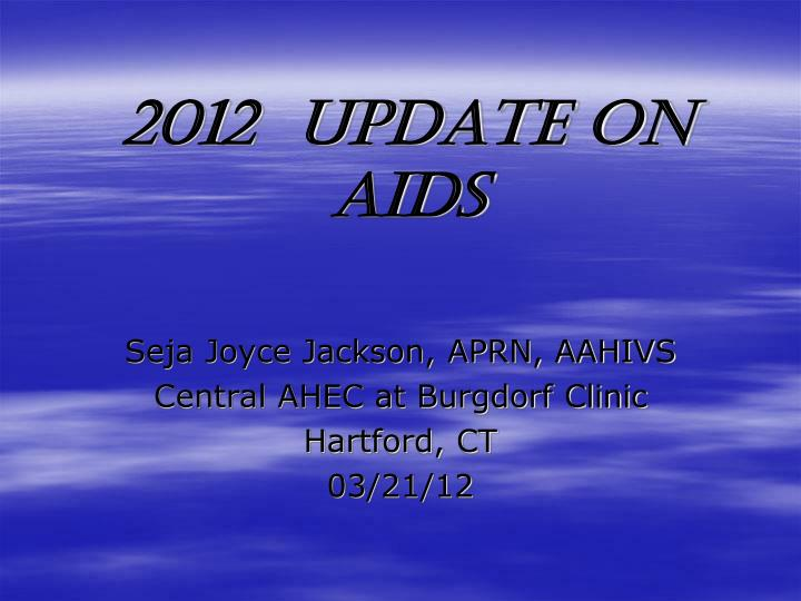 2012 update on aids