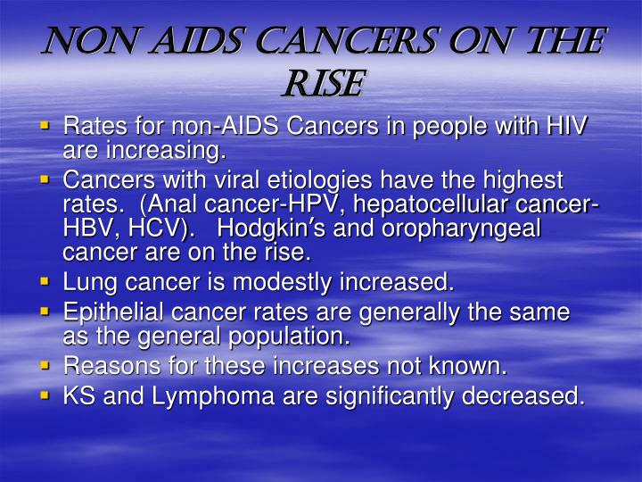 NON AIDS CANCERS on the RISE