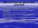 prevention by behavior change
