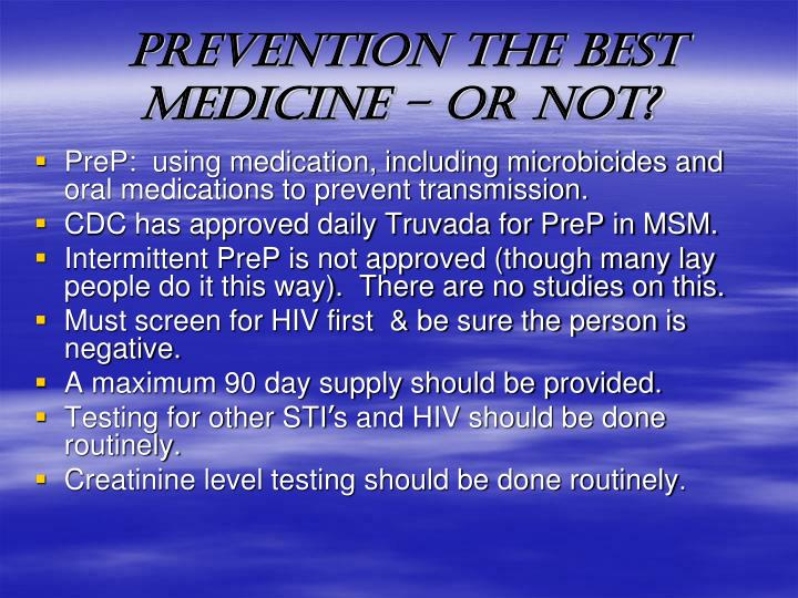 PREVENTION THE BEST MEDICINE – OR NOT?