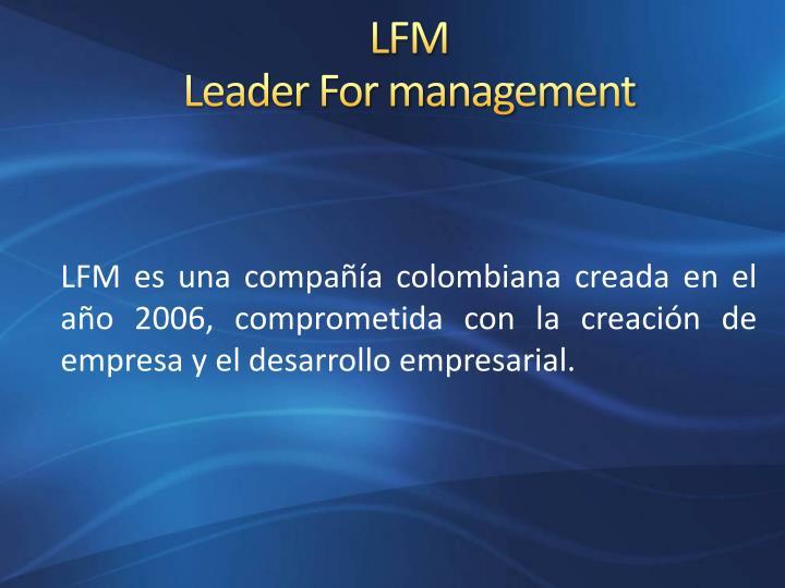 Lfm leader for management