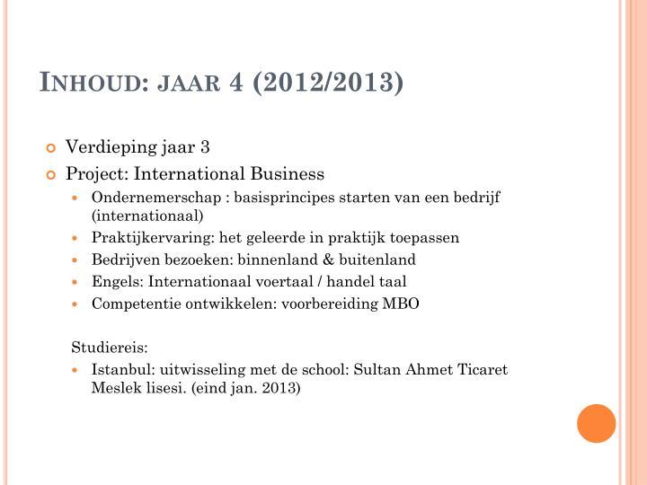 Inhoud: jaar 4 (2012/2013)