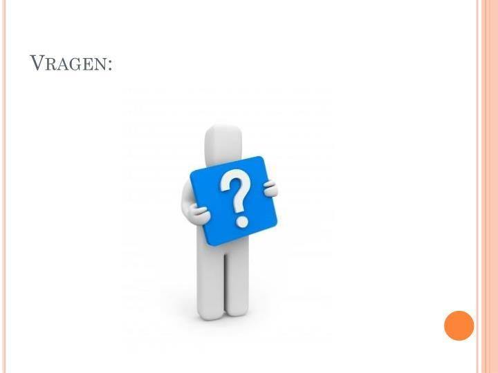 Vragen:
