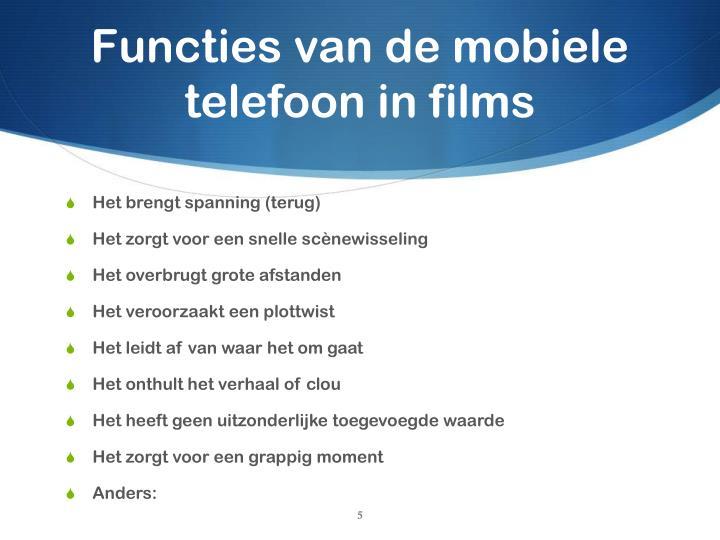 Functies van de mobiele telefoon in films