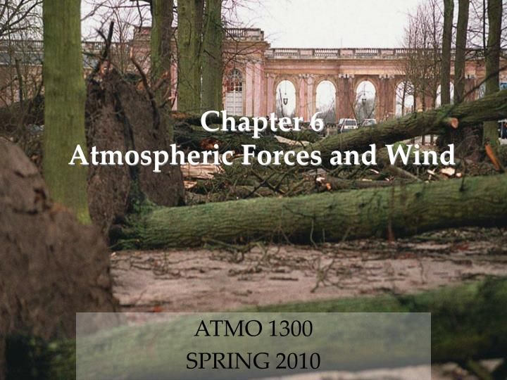 chapter 6 atmospheric forces and wind n.