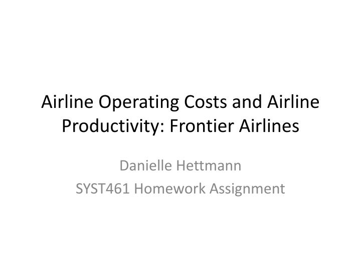 airline operating costs and airline productivity frontier airlines