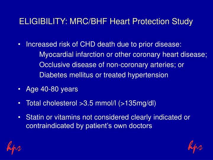 Eligibility mrc bhf heart protection study