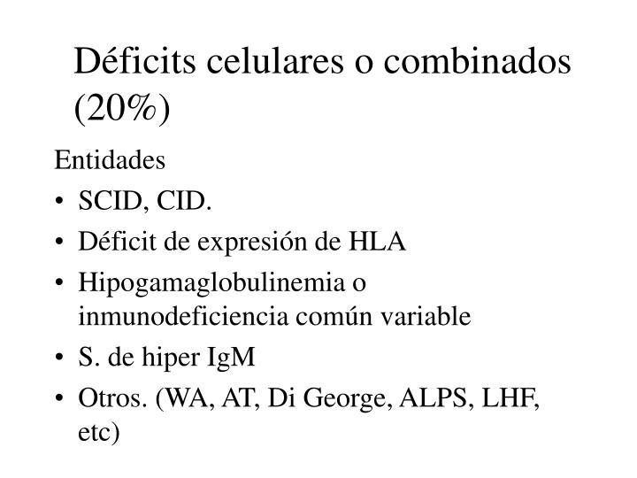 Déficits celulares o combinados