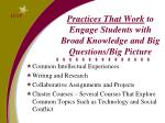 practices that work to engage students with broad knowledge and big questions big picture