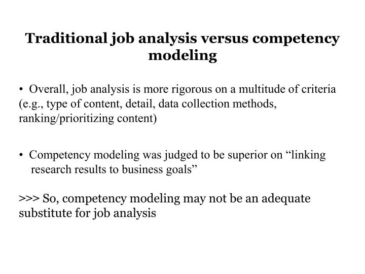 Traditional job analysis versus competency modeling