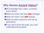 why review ancient history