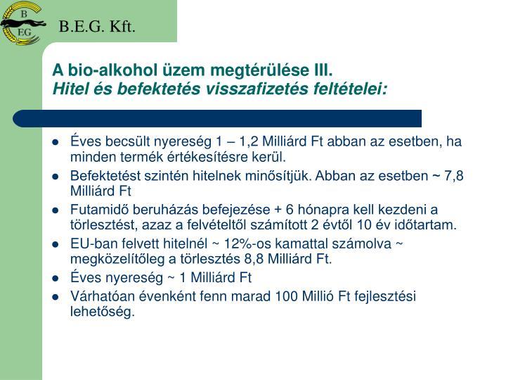 A bio-alkohol üzem megtérülése III.