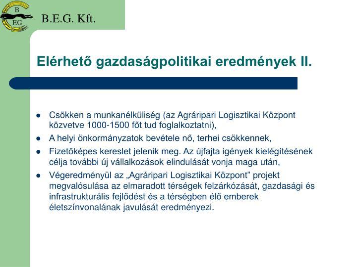 Elérhető gazdaságpolitikai eredmények II.