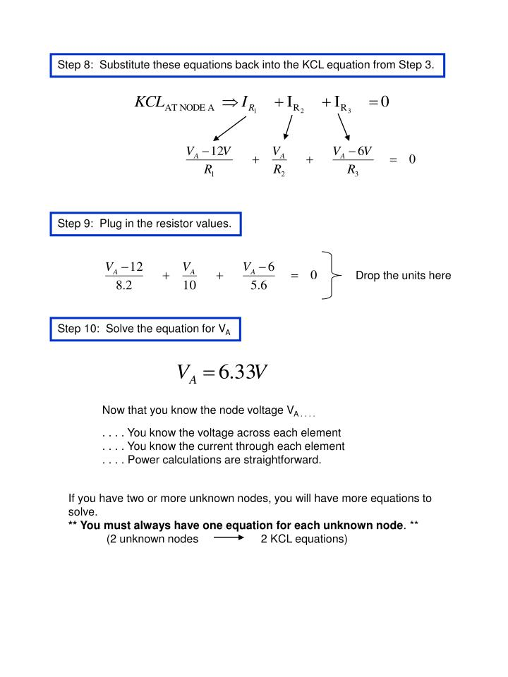 Step 8:  Substitute these equations back into the KCL equation from Step 3.