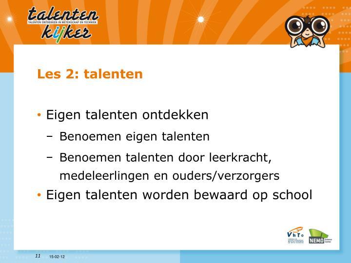 Les 2: talenten