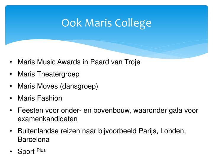 Ook Maris College