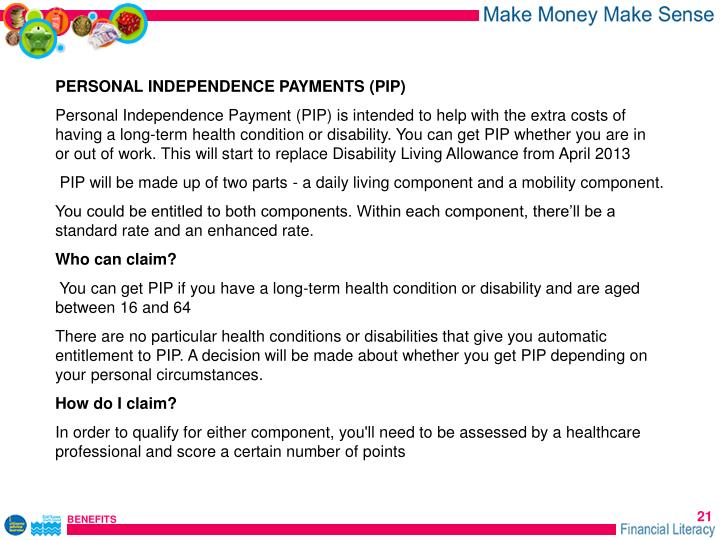 PERSONAL INDEPENDENCE PAYMENTS (PIP)