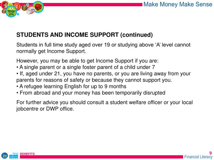 STUDENTS AND INCOME SUPPORT (continued)