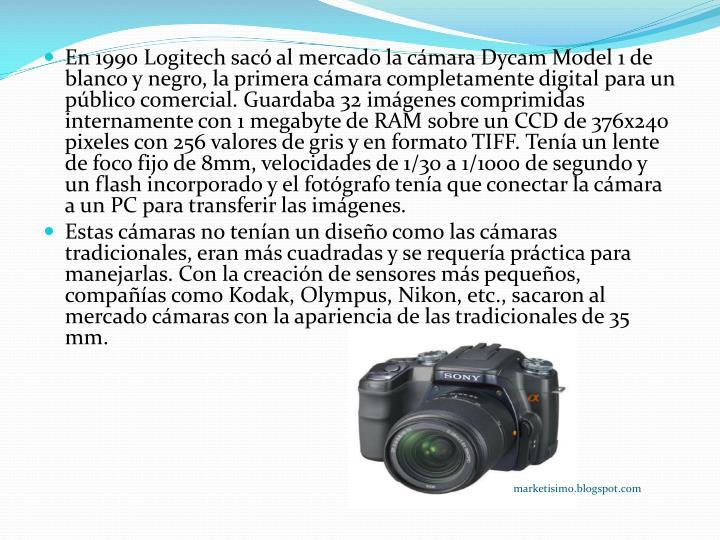 En 1990 Logitech sacó al mercado la cámara