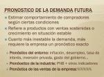 pronostico de la demanda futura