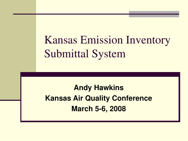 kansas emission inventory submittal system
