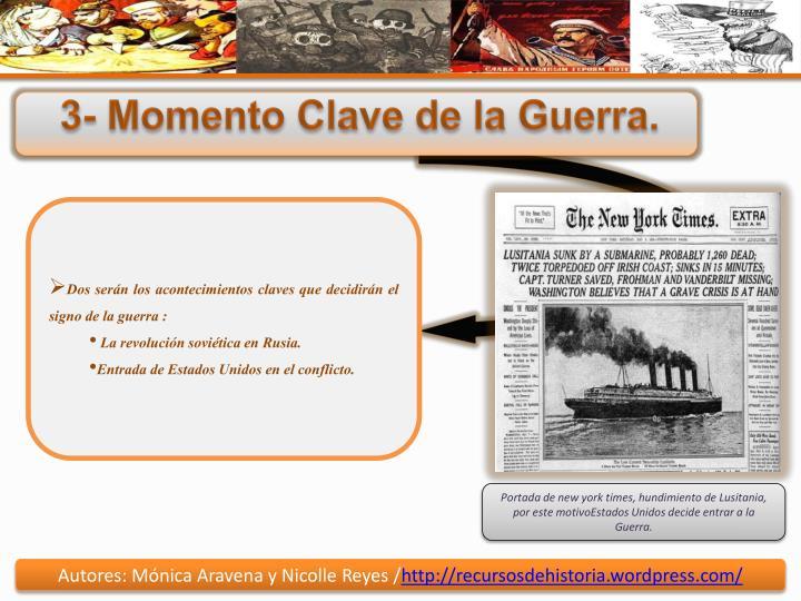 3- Momento Clave de la Guerra.