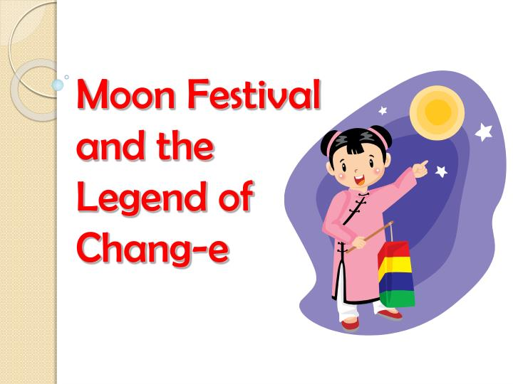 moon festival and the legend of chang e n.