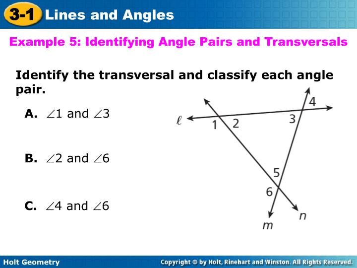 Example 5: Identifying Angle Pairs and Transversals