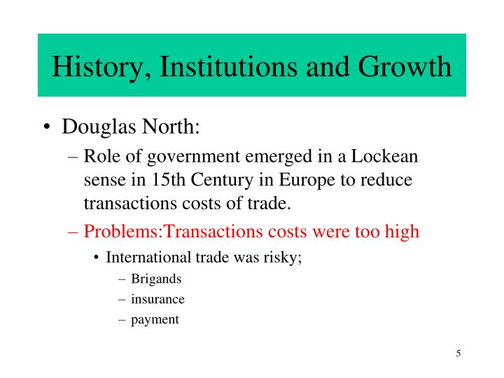 History, Institutions and Growth