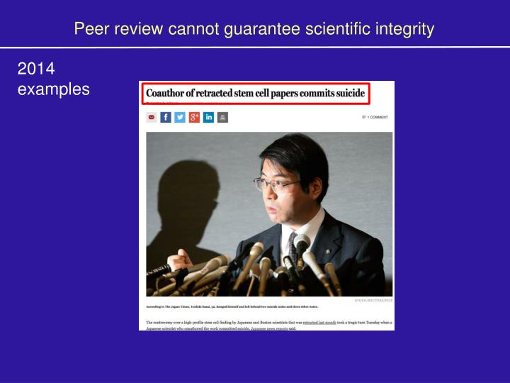 Peer review cannot guarantee scientific integrity