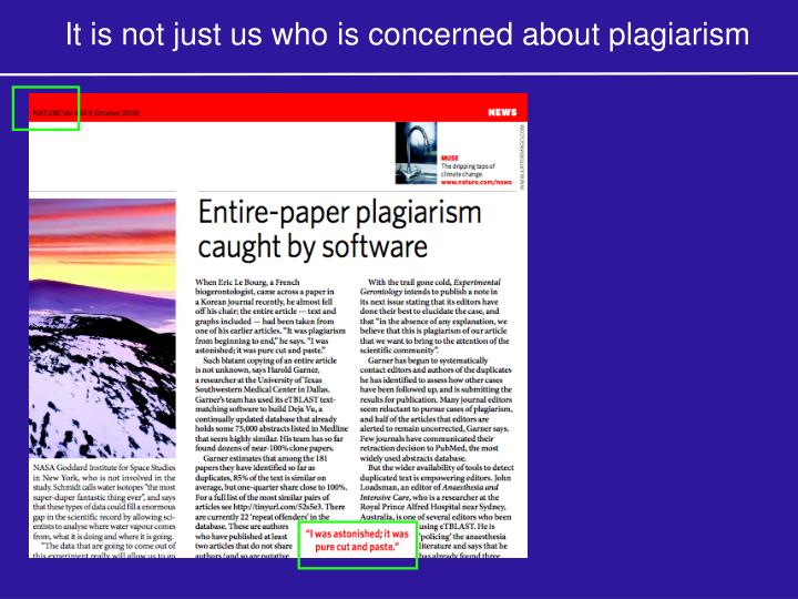 It is not just us who is concerned about plagiarism
