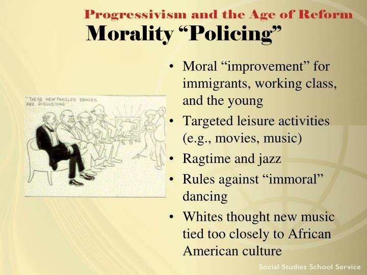 "Morality ""Policing"""