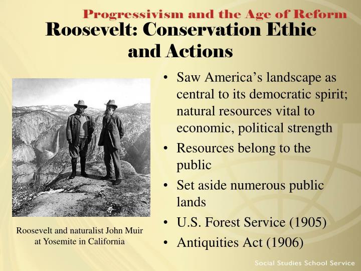Roosevelt: Conservation Ethic
