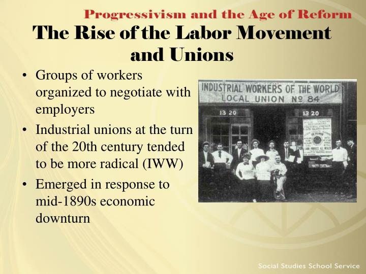 The Rise of the Labor Movement